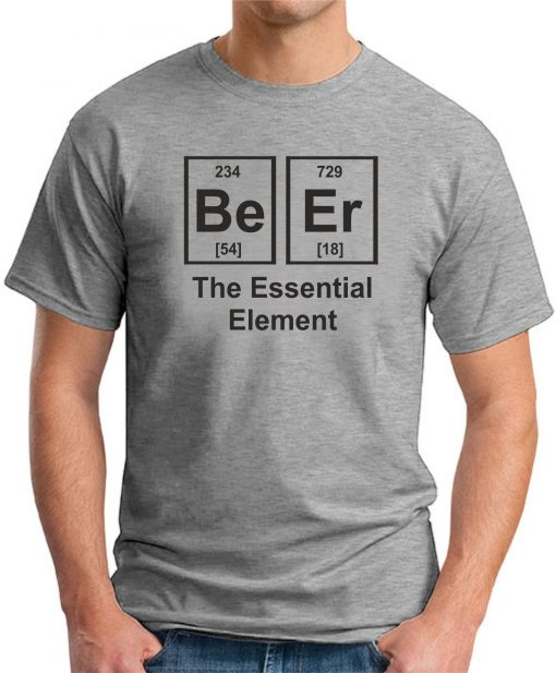 BEER THE ESSENTIAL ELEMENT GREY