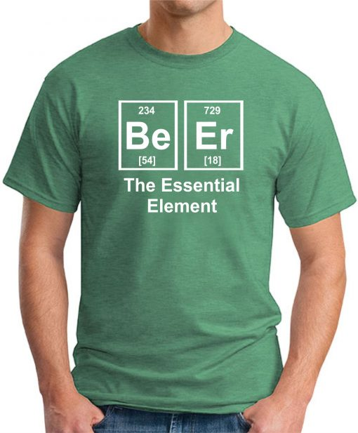 BEER THE ESSENTIAL ELEMENT GREEN