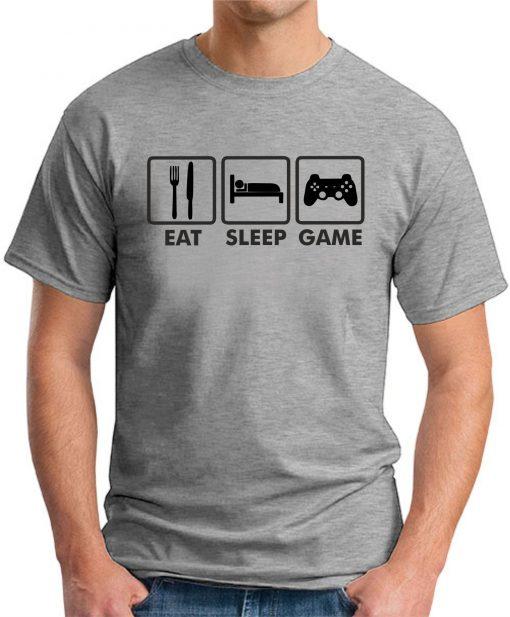 EAT SLEEP GAME GREY