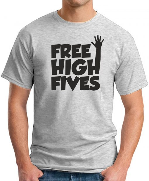 FREE HIGH FIVES ash grey