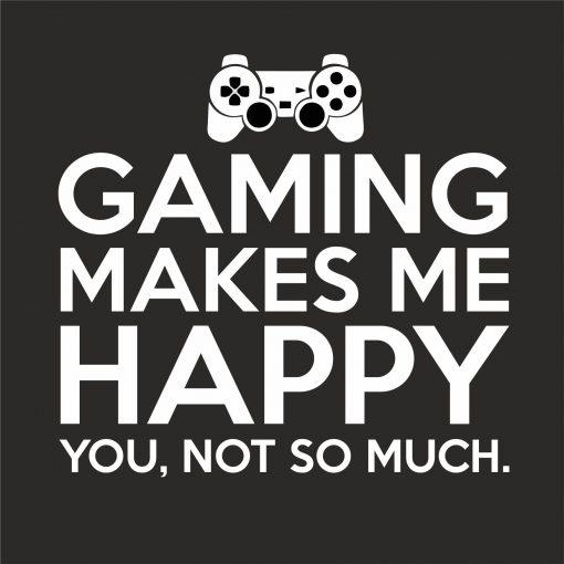 GAMING MAKES ME HAPPY THUMBNAIL