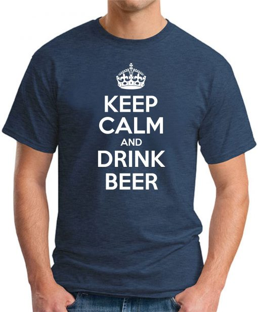 KEEP CALM AND DRINK BEER NAVY
