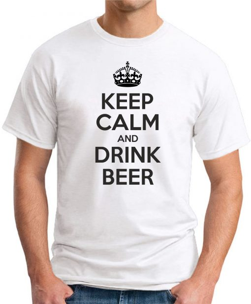 KEEP CALM AND DRINK BEER WHITE