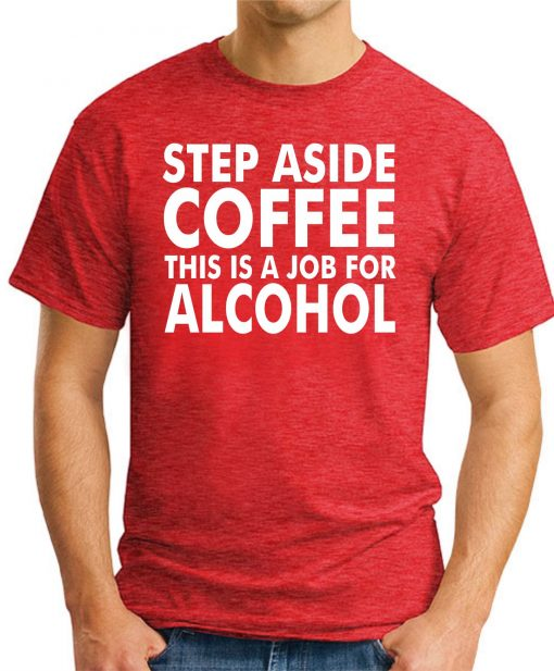 STEP ASIDE COFFEE RED