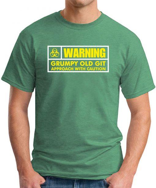 WARNING GRUMPY OLD GIT GREEN