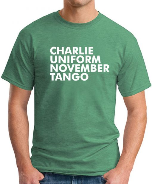 CHARLIE UNIFORM NOVEMBER TANGO GREEN