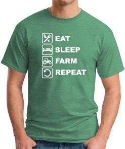 EAT SLEEP FARM REPEAT GREEN