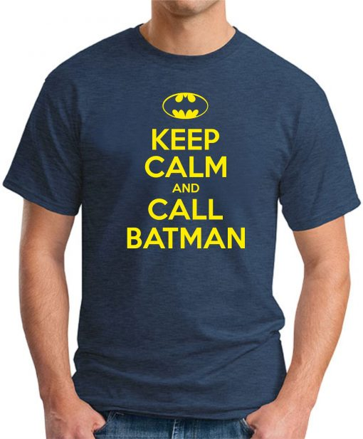 KEEP CALM AND CALL BATMAN NAVY