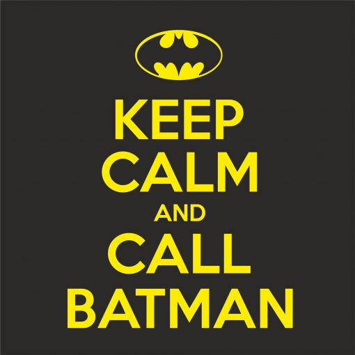 KEEP CALM AND CALL BATMAN THUMBNAIL