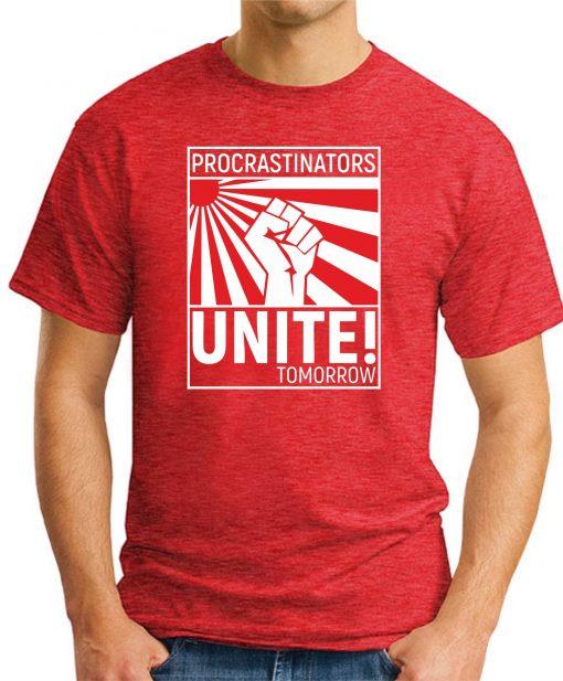 PROCRASTINATORS UNITE TOMORROW RED