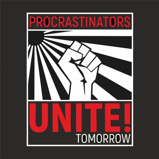 PROCRASTINATORS UNITE TOMORROW THUMBNAIL