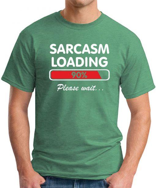 SARCASM LOADING GREEN
