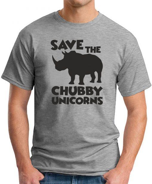 SAVE THE CHUBBY UNICORNS GREY