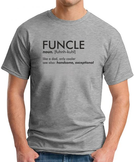 FUNCLE GREY