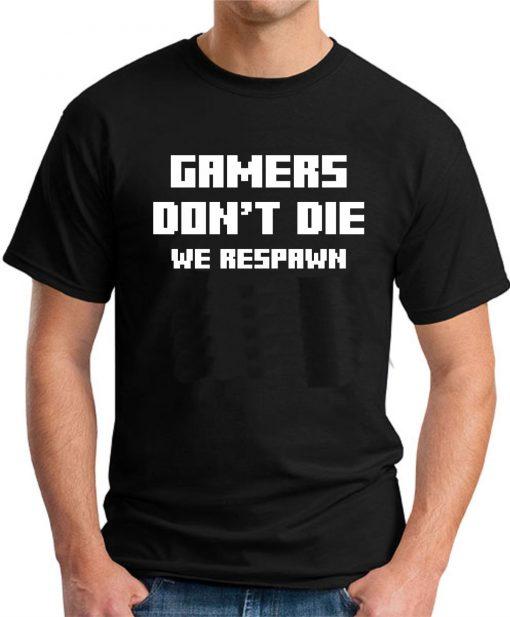 GAMERS DON'T DIE BLACK