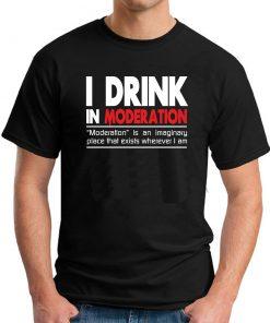 I DRINK IN MODERATION BLACK