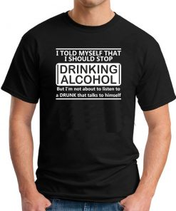 I TOLD MYSELF STOP DRINKING BLACK