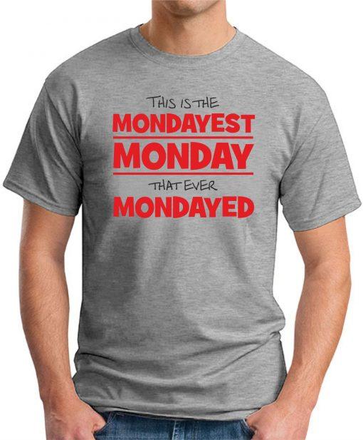 MONDAYEST MONDAY GREY
