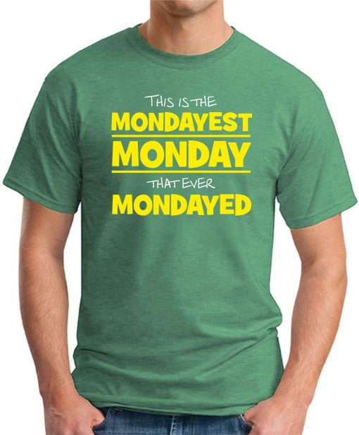 MONDAYEST MONDAY GREEN