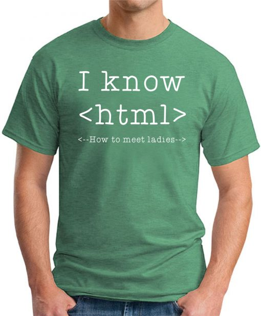 I KNOW HTML - Green