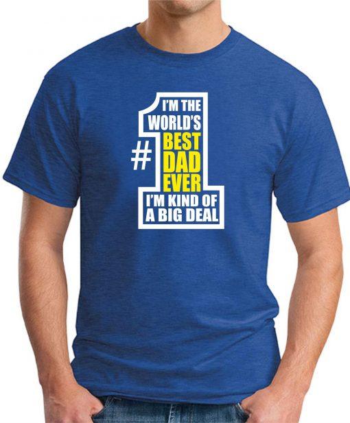 WORLDS BEST DAD EVER Royal Blue