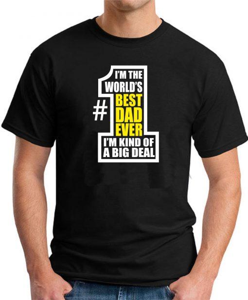 WORLDS BEST DAD EVER Black