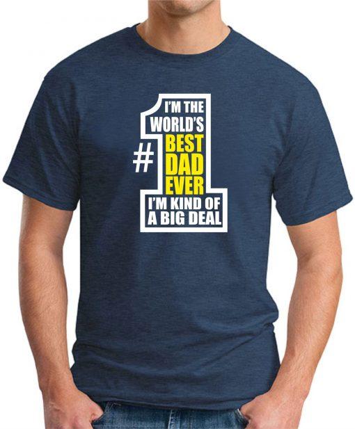WORLDS BEST DAD EVER Navy