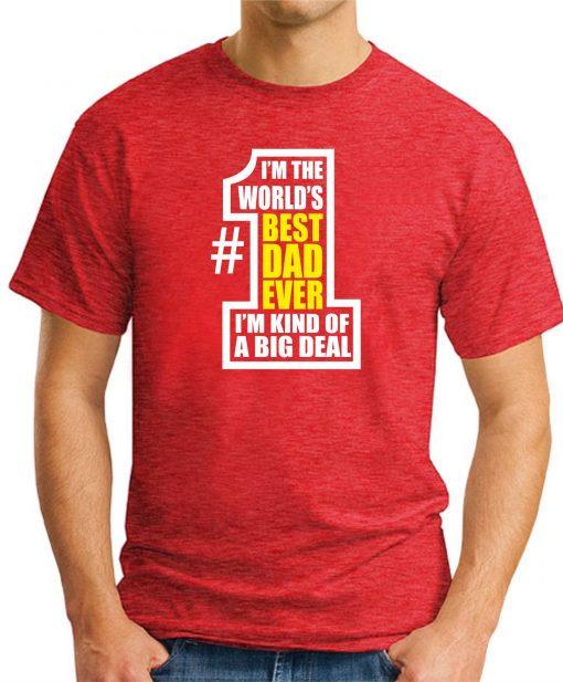 WORLDS BEST DAD EVER Red
