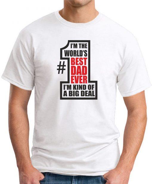 WORLDS BEST DAD EVER White