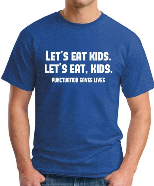 PUNCTUATION SAVES LIVES - Royal Blue