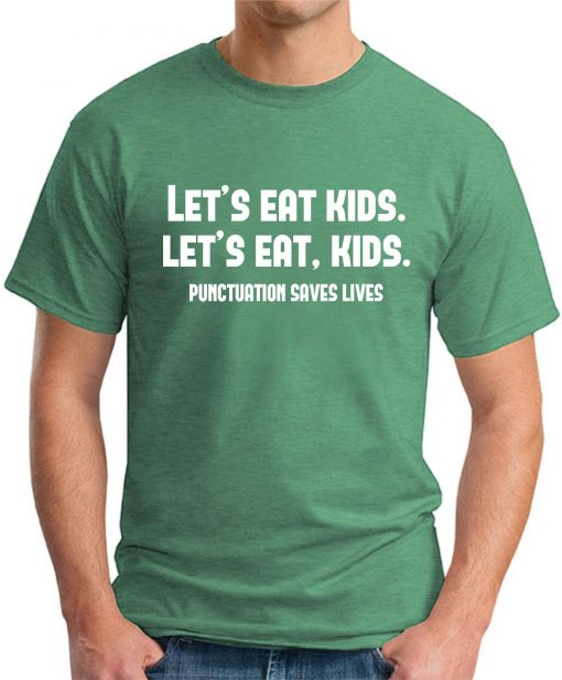 PUNCTUATION SAVES LIVES - Green