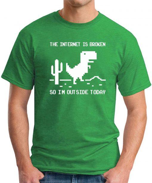 THE INTERNET IS BROKEN green