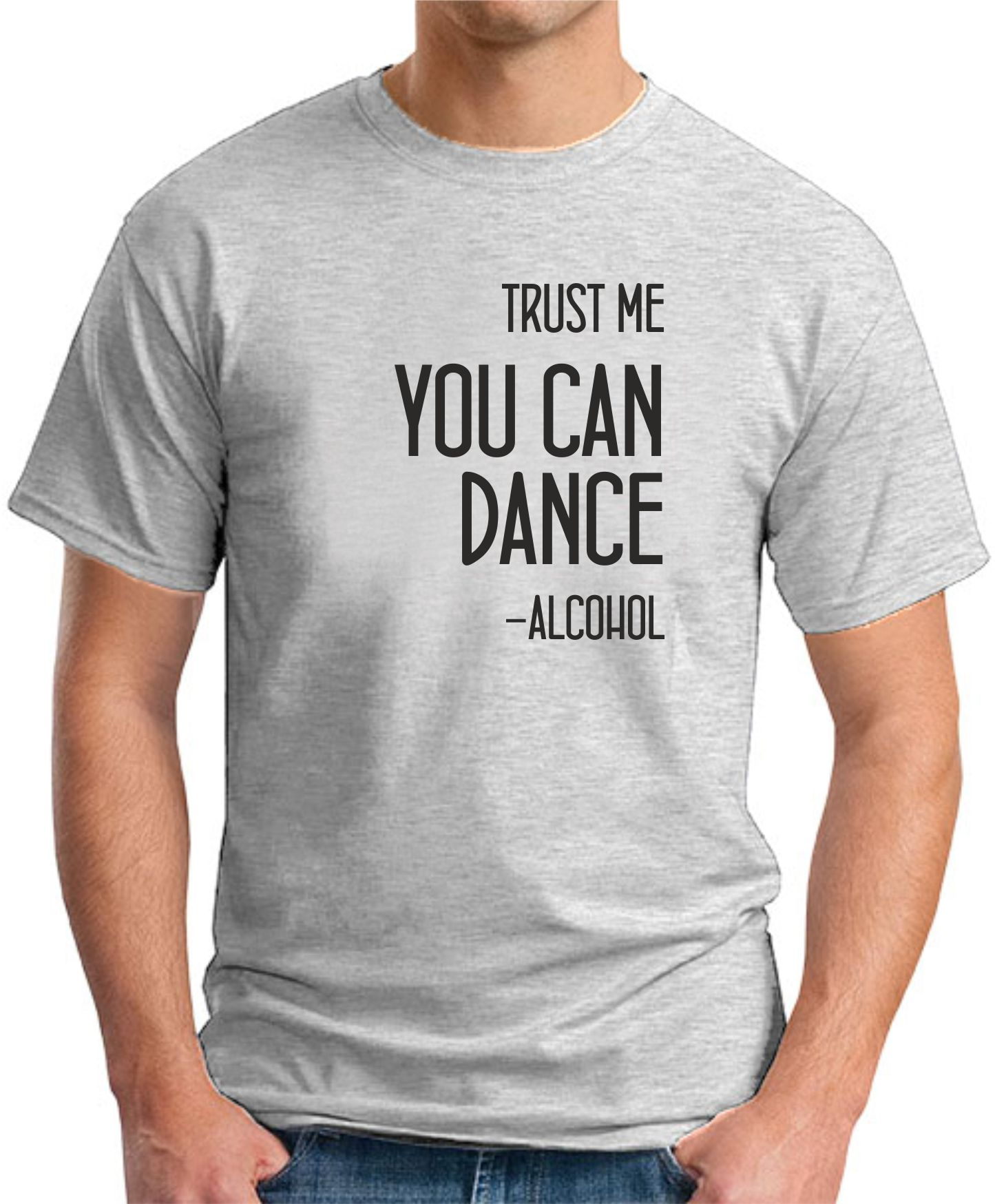 TRUST ME YOU CAN DANCE ash grey