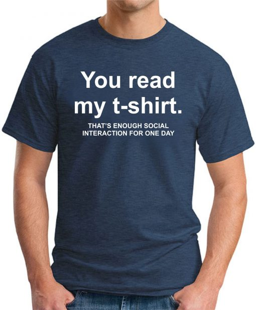 YOU READ MY T-SHIRT Navy