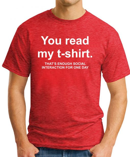 YOU READ MY T-SHIRT Red