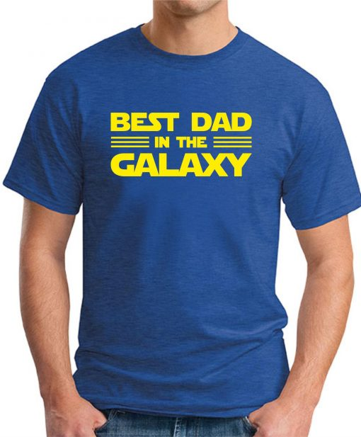BEST DAD IN THE GALAXY royal blue