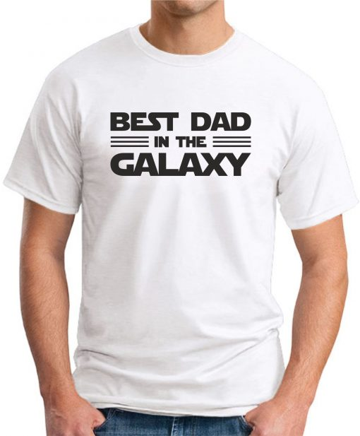 BEST DAD IN THE GALAXY white