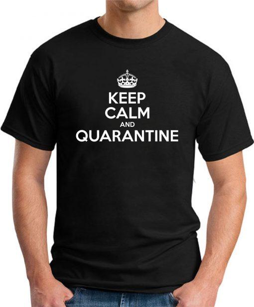 KEEP CALM AND QUARANTINE BLACK