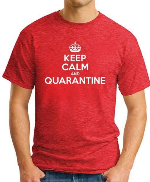 KEEP CALM AND QUARANTINE RED