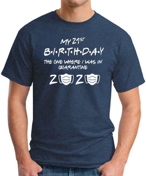 21ST BIRTHDAY THE ONE IN QUARANTINE NAVY