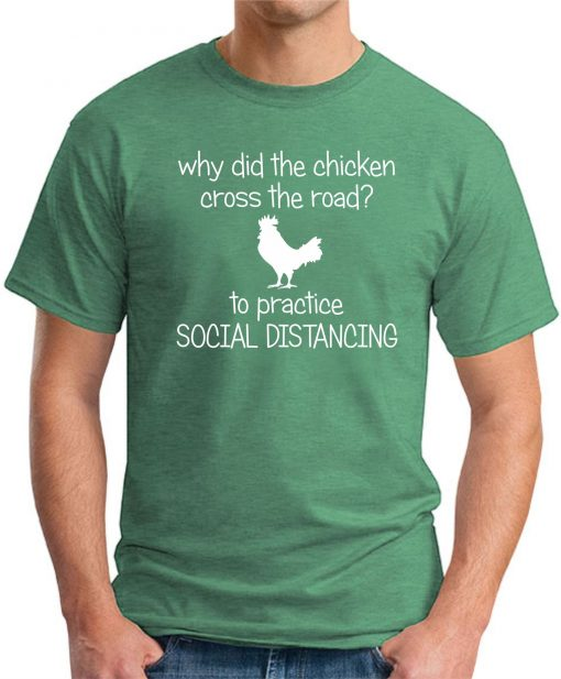WHY DID THE CHICKEN CROSS THE ROAD GREEN