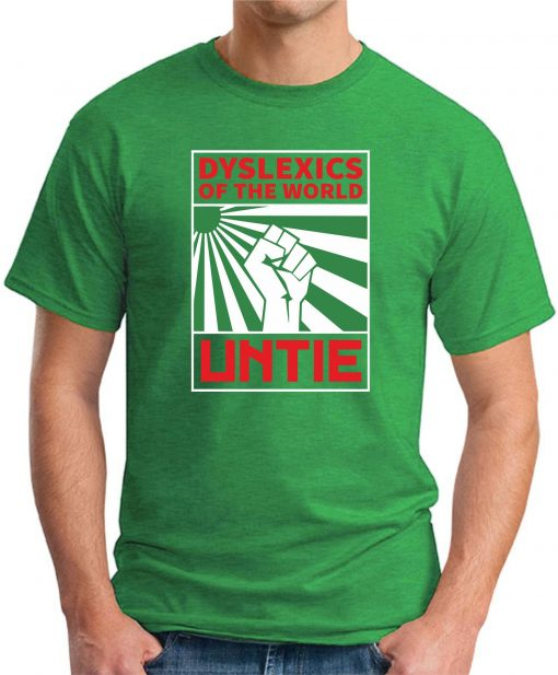 DYSLEXICS OF THE WORLD UNTIE green