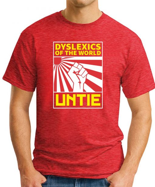 DYSLEXICS OF THE WORLD UNTIE red