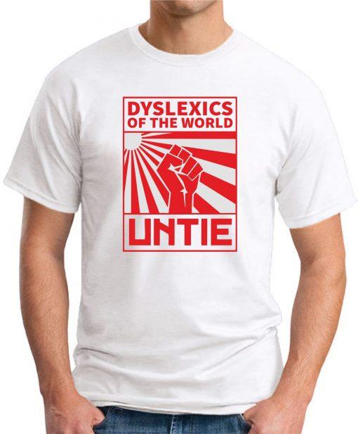 DYSLEXICS OF THE WORLD UNTIE white