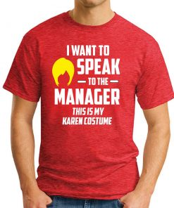 I WANT TO SPEAK TO THE MANAGER red