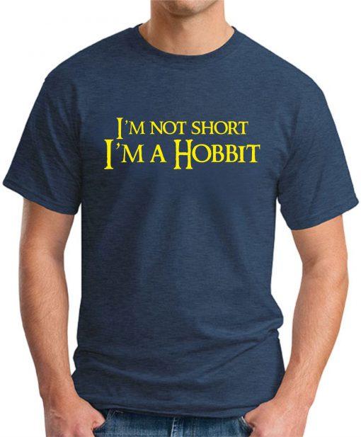 I'M NOT SHORT, I'M A HOBBIT navy