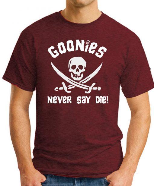 GOONIES NEVER SAY DIE maroon