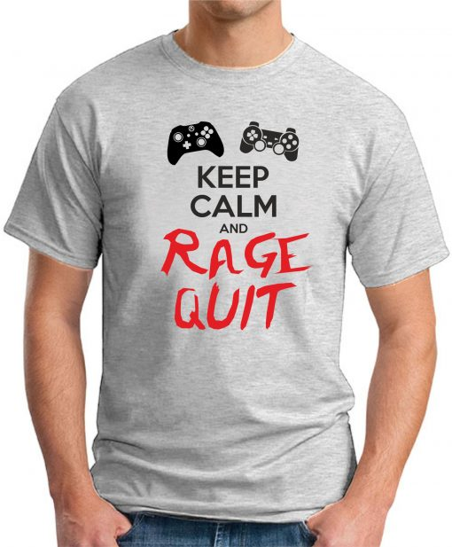 KEEP CALM AND RAGE QUIT ash