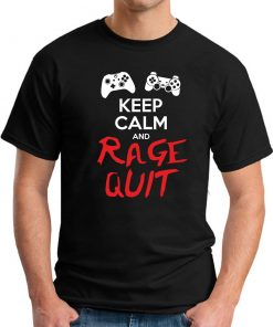 KEEP CALM AND RAGE QUIT black