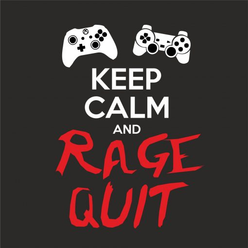 KEEP CALM AND RAGE QUIT thumbnail